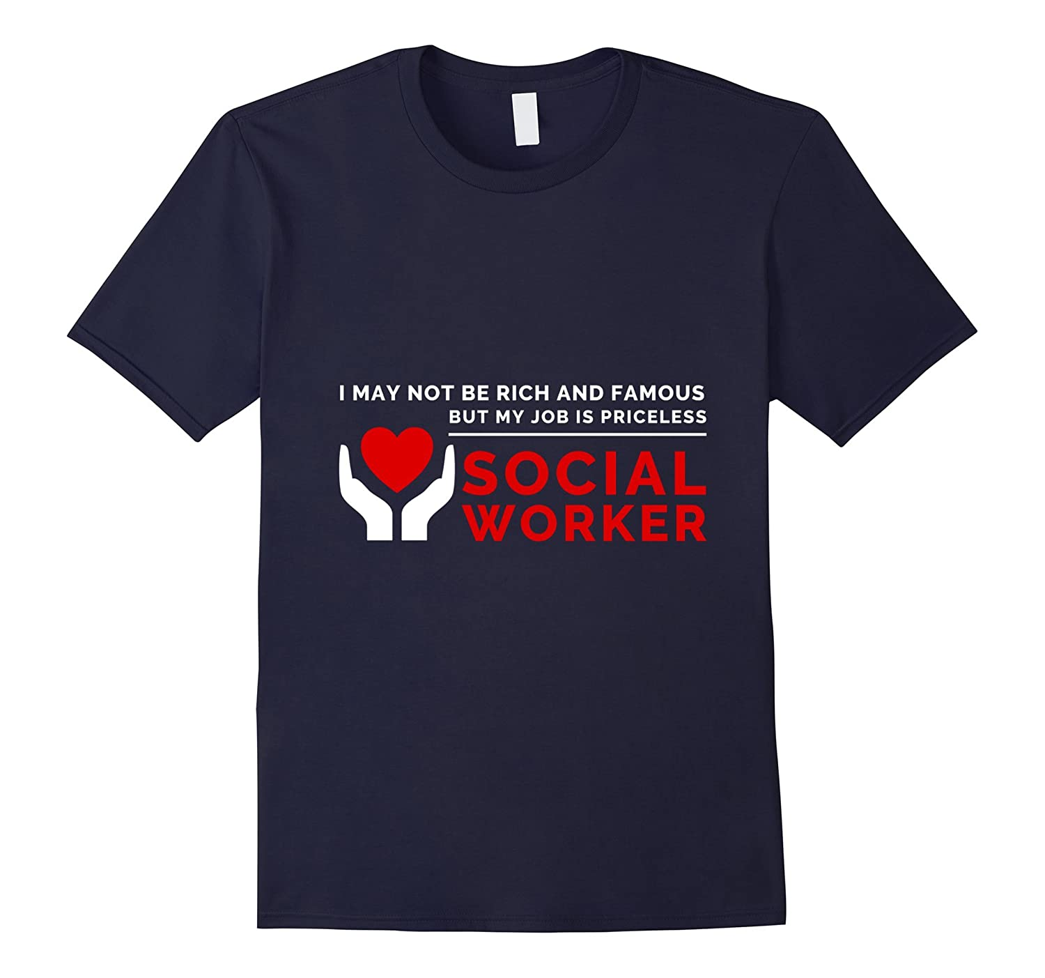 My Job Is Priceless - Social Worker Quote Shirt-TD