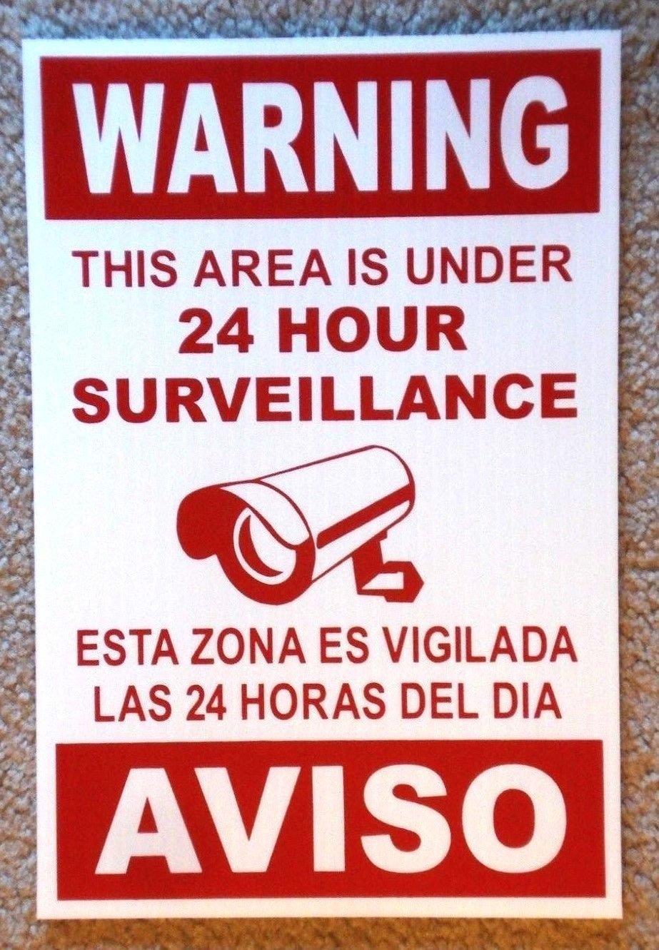 Security Video Surveillance Warning  24 Hr  Sign 12x18 Spanish English