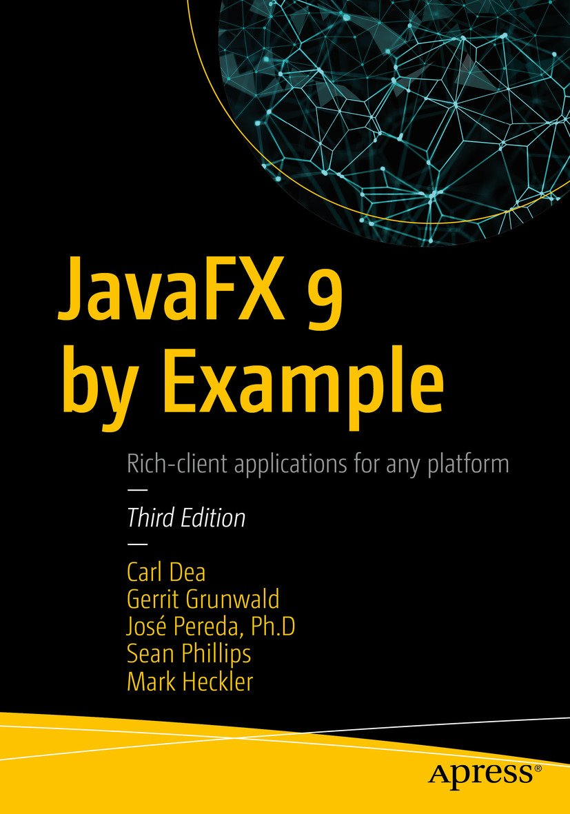 JavaFX 9 By Example  English Edition
