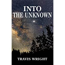 Into the Unknown (Book III The survival Series 3)