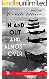 In and Out and Almost Over (Tarrawarra Book 2)