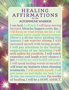 Healing Affirmations for the Autoimmune Warrior: Blank Journal Notebook for those with Immune Disorders, Lupus, Hashimoto's (Inspirational Chronic Illness Journals) (Volume 2)