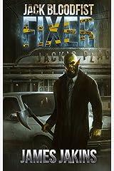 Jack Bloodfist: Fixer Kindle Edition