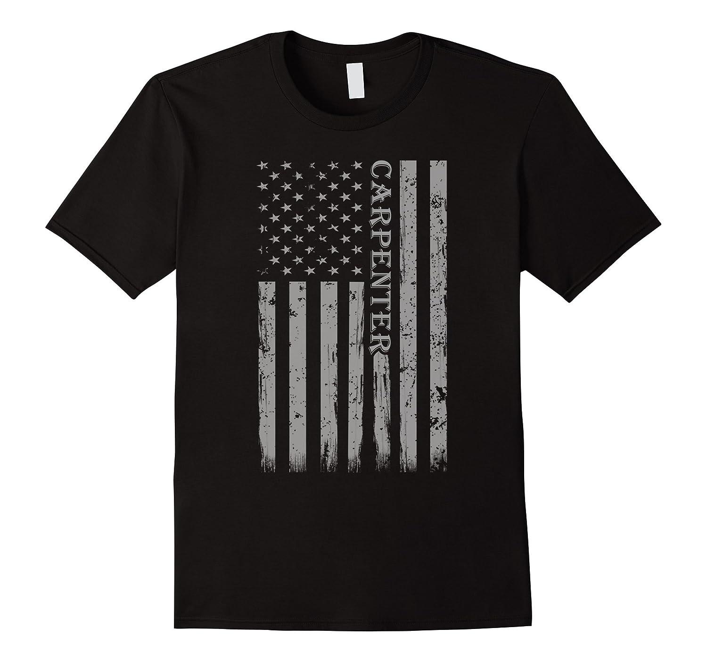 Carpenter Woodworker Vintage Casual Proud Summer Gift Tshirt-TJ