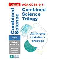 AQA GCSE 9-1 Combined Science Trilogy Higher All-in-One Revision and Practice (Collins GCSE 9-1 Revision)