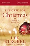 The Case for Christmas Study Guide: Evidence for