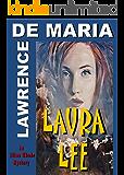 LAURA LEE: An Alton Rhode Mystery Thriller (ALTON RHODE MYSTERIES Book 2)