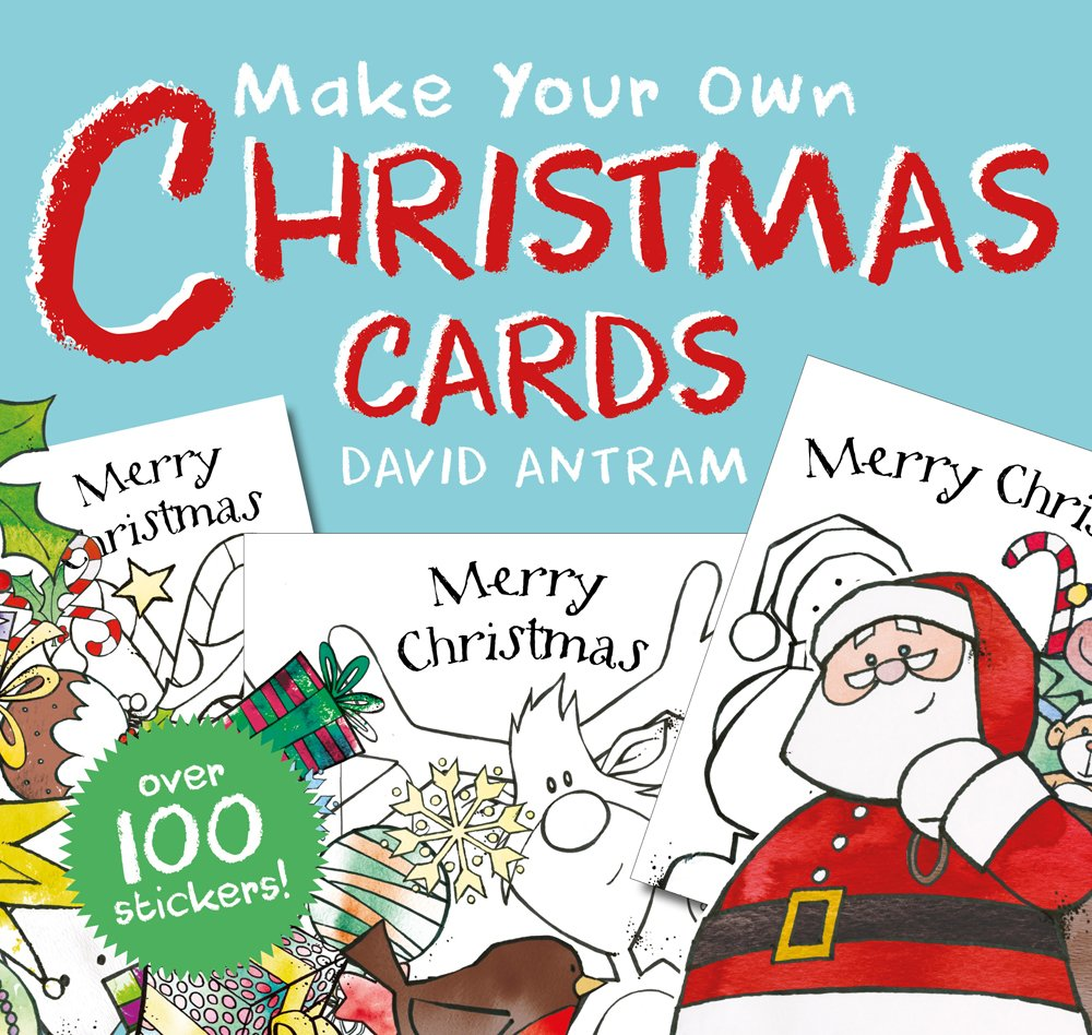 Make Your Own Christmas Cards: David Antram: 9781912006212: Amazon ...