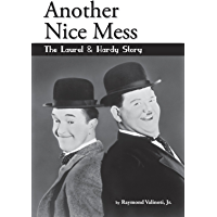Another Nice Mess - The Laurel & Hardy Story