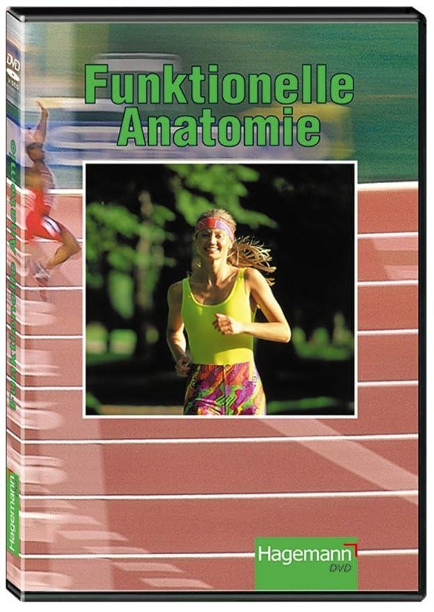 Funktionelle Anatomie / Der Lehrfilm auf DVD (mit 25 Min. Spieldauer ...