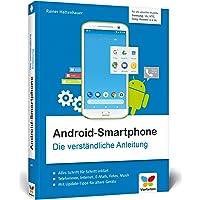 Android-Smartphone: Die verständliche Anleitung für alle Geräte: Samsung, Sony, HTC, LG u. v. m. Geeignet ab Android 5 bis Android 8 »Oreo«