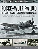 Focke-Wulf Fw 190: The Early Years - Operations