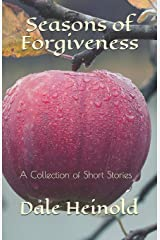 Seasons of Forgiveness: A Collection of Short Stories Paperback