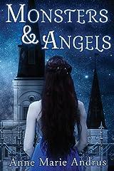 Monsters & Angels Paperback