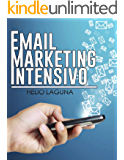 Email Marketing Intensivo (Spanish Edition)