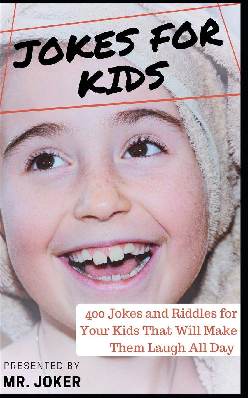 Jokes for Kids: 400 Jokes and Riddles for Your Kids That Will Make Them Laugh All Day pdf
