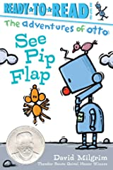 See Pip Flap: Ready-to-Read Pre-Level 1 (The Adventures of Otto) Kindle Edition