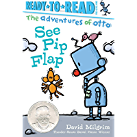 See Pip Flap: Ready-to-Read Pre-Level 1 (The Adventures of Otto)
