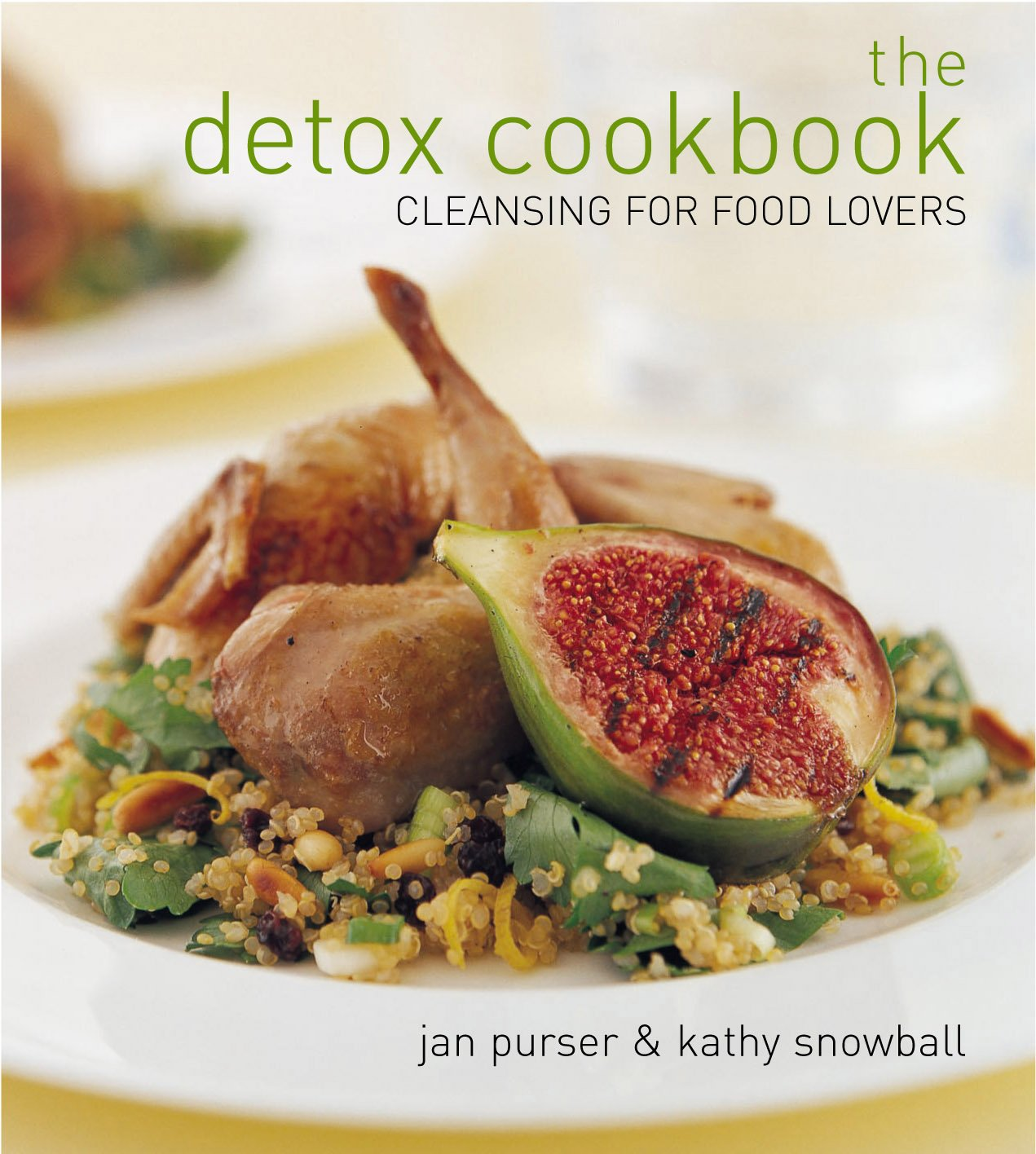 Download The Detox Cookbook: Cleansing for Food Lovers pdf
