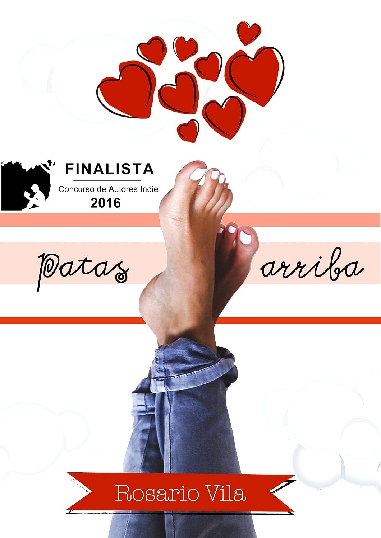Patas arriba: Finalista del Concurso de Autores Indie de Amazon ...