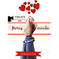 Patas arriba: Finalista del Concurso de Autores Indie de Amazon 2016 (Spanish Edition)