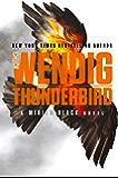 Thunderbird (Miriam Black Book 4)