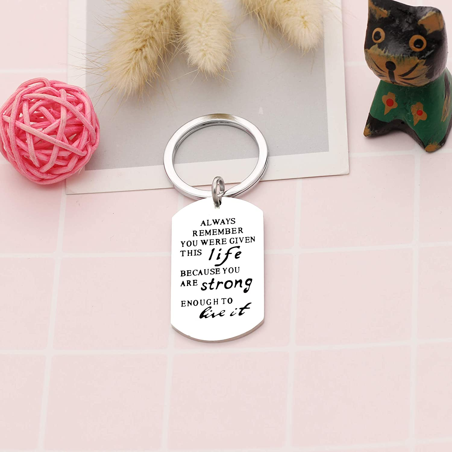 YONGHUI Inspirational Dog Tags Key Chain Keyrings for Men Women Always Remember You are Strong Enough to Live It