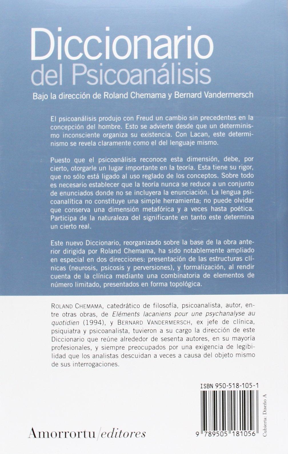 Diccionario del psicoanálisis - 2a edición: Segunda Edición, revisada y ampliada Psicología: Amazon.es: Roland Chemama Bernard Vandermersch: Libros