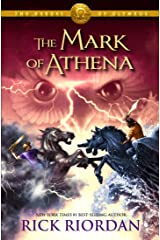 The Mark of Athena (The Heroes of Olympus, Book 3) Kindle Edition