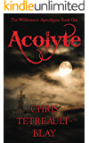 Acolyte (The Wildermoor Apocalypse Book 1)