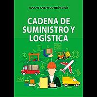 Cadena de suministro y logística (Spanish Edition)