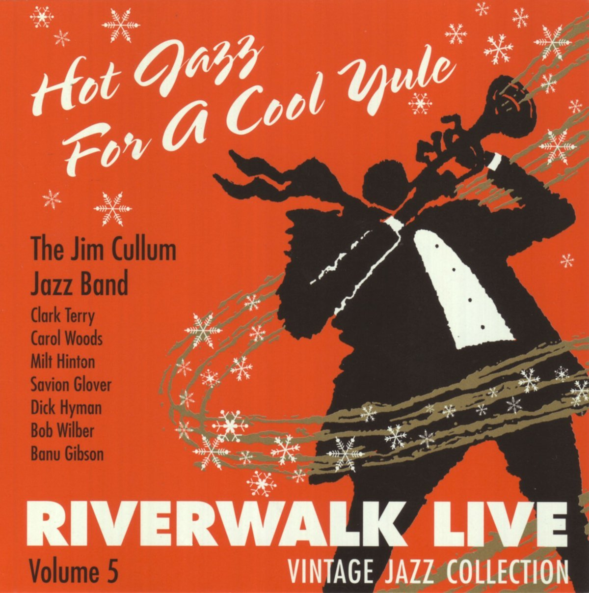 Hot Jazz For A Cool Yule: Riverwalk Live, Volume 5 by Riverwalk