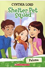 Paloma (Shelter Pet Squad) Library Binding