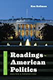 Readings in American Politics: Analysis and Perspectives (Fourth Edition)