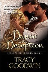Dance with Deception: Scandalous Secrets, Book 1 (Scandalous Secrets - Exclusive Edition) Kindle Edition