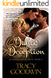 Dance with Deception: Scandalous Secrets, Book 1 (Scandalous Secrets - Exclusive Edition)