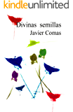 Divinas semillas (Spanish Edition)