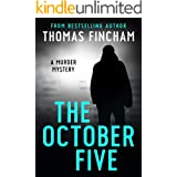 The October Five (A Murder Mystery of Crime and Suspense)