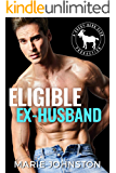 Eligible Ex-Husband: A Hero Club Novel