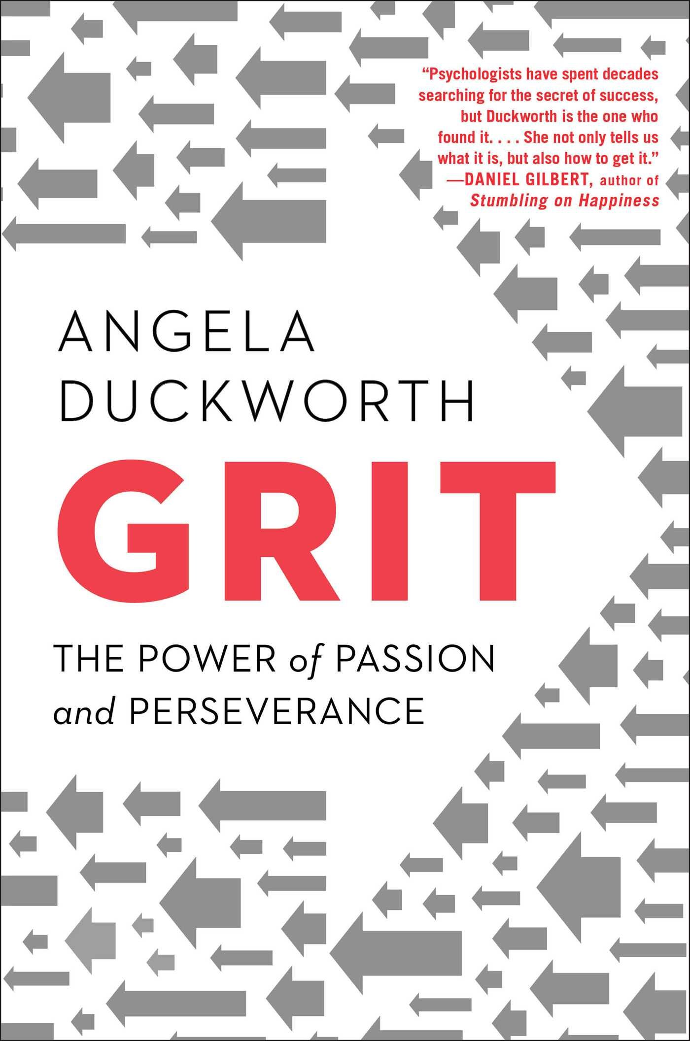 Grit the power of passion and perseverance angela duckworth grit the power of passion and perseverance angela duckworth 9781501111105 amazon books fandeluxe Gallery