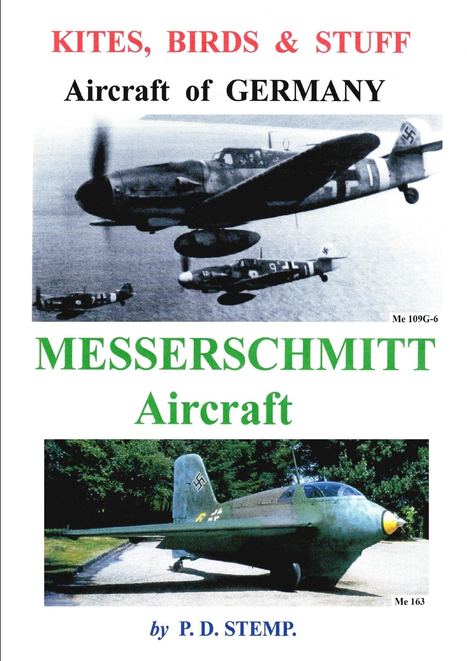 Download Kites, Birds & Stuff - Aircraft of Germany - Messerschmitt Aircraft pdf epub