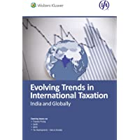 Evolving Trends in International Taxation: India & Globally