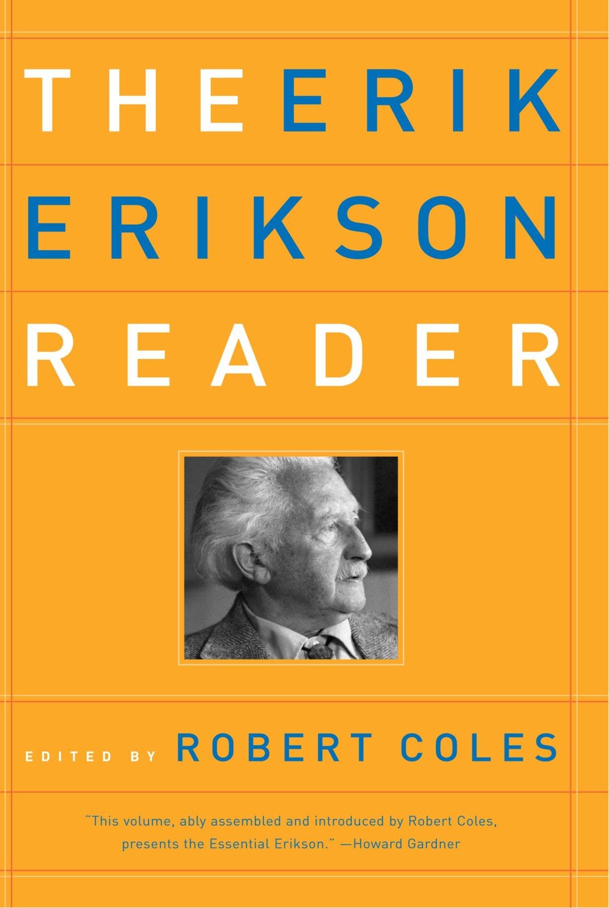 the erik erikson reader erik h erikson robert coles m d the erik erikson reader erik h erikson robert coles m d 9780393320916 com books