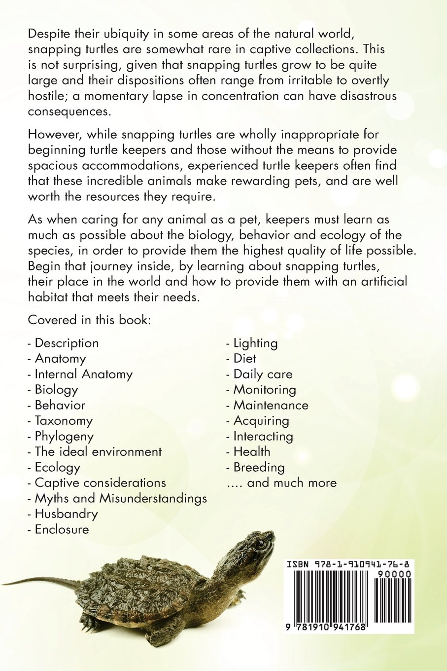 Snapping Turtle Pet Owners Guide. The Captive Care of Snapping ...