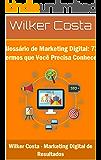 Glossário de Marketing Digital: 73 Termos que Você Precisa Conhecer