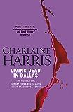 Living Dead In Dallas: A True Blood Novel (Sookie Stackhouse)