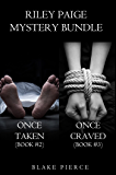 Riley Paige Mystery Bundle: Once Taken (#2) and Once Craved (#3) (A Riley Paige Mystery)