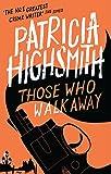Those Who Walk Away: A Virago Modern Classic