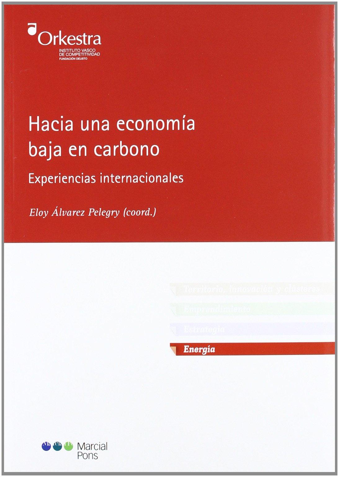 Hacia una economía baja en carbono: Experiencias ...