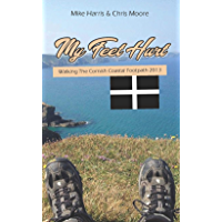 My Feet Hurt: Walking the Cornish Coastal Footpath 2013